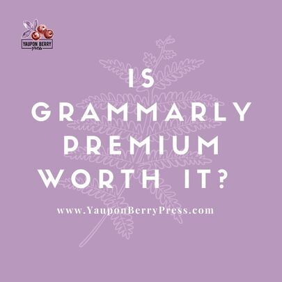 Image text: Is Grammarly Premium worth it?