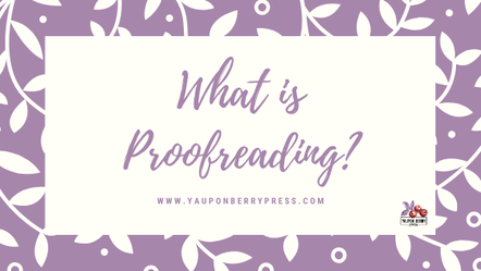 Image Text: What is Proofreading?
