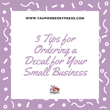 Image text: 3 tips for ordering a decal for your small business.