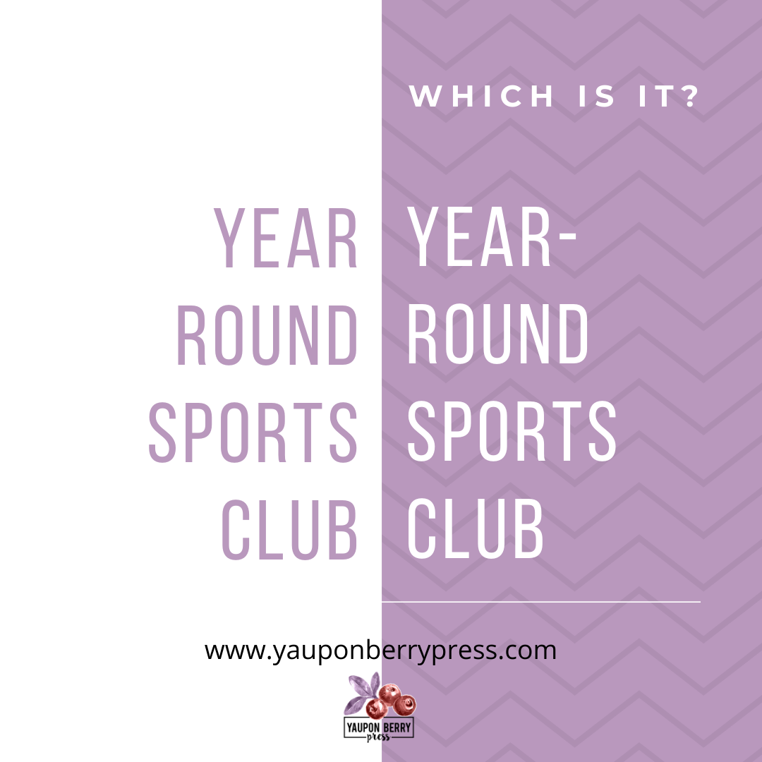 Image text: Year round sports camp vs year-round sports camp. Which is it?